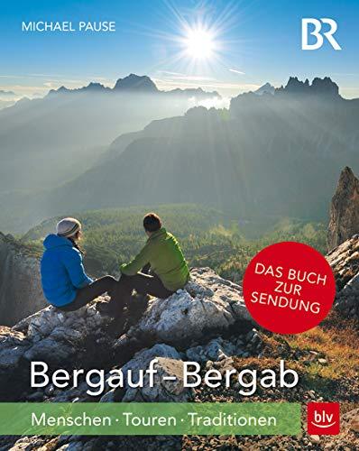 Bergauf - Bergab TB: Menschen - Touren - Traditionen