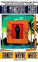The Mangrove Coast[MANGROVE COAST][Mass Market Paperback]
