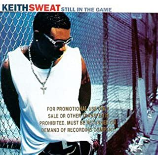Best still in the game keith sweat Reviews
