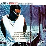 Songtexte von Keith Sweat - Still in the Game