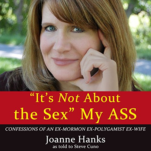 'It's Not About the Sex' My Ass cover art