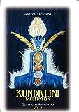 Kundalini Meditation Vol. 2: Questions & Answers