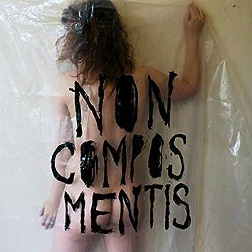 Non Compos Mentis