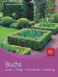 Buchs: Sorten · Pflege · Formschnitt · Gestaltung