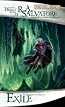 Exile (The Legend of Drizzt) by Salvatore, R.A. (March 7, 2006) Mass Market Paperback