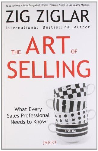 The Art of Selling by Zig Ziglar (2012-06-03)