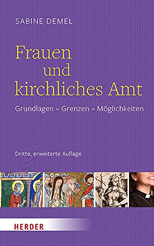 Frauen Und Kirchliches Amt: Grundlagen - Grenzen - Moglichkeiten (German Edition)