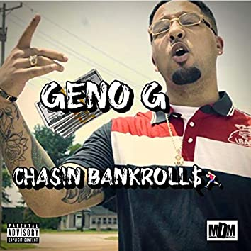 Chasin' Bankrolls