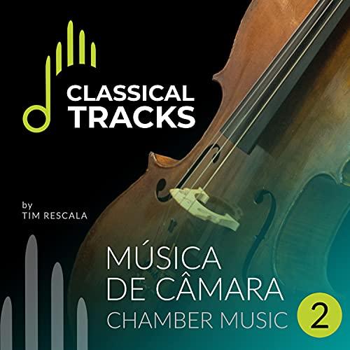 Classical Tracks, Música de Câmara, Vol. 2
