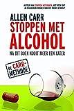 Stoppen met alcohol (Dutch Edition)