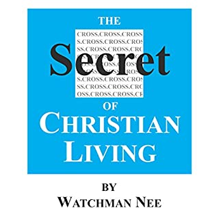The Secret of Christian Living cover art