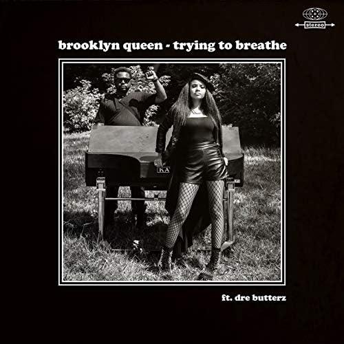 Brooklyn Queen feat. Dre Butterz