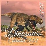 "Dinosaurs 2022 Wall Calendar: Dinosaurs 2022 - 2023 Calendar 8.5"" x 8.5"" - glossy finish"