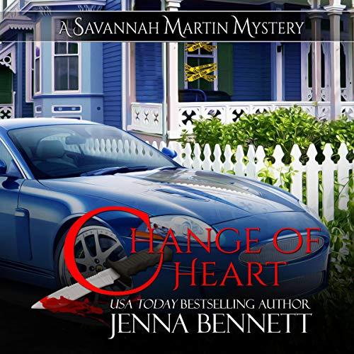 Change of Heart: A Savannah Martin Novel cover art