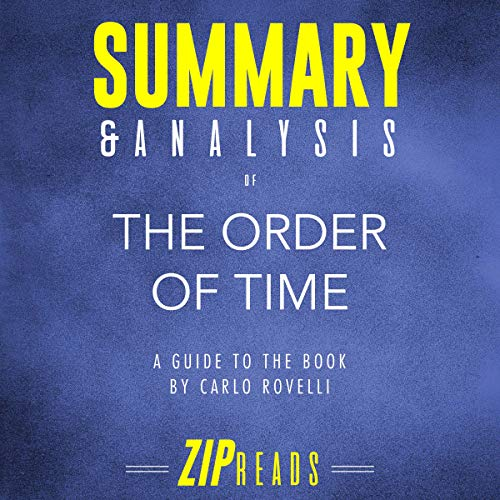 Summary & Analysis of The Order of Time: A Guide to the Book by Carlo Rovelli cover art