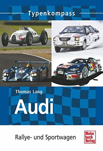 Audi  -  Rallye- und Sportwagen (Typenkompass)