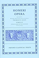 Homeri Opera: Oxford Classical Texts