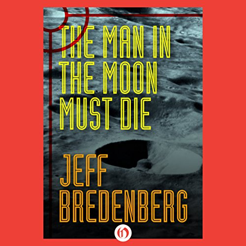Couverture de The Man in the Moon Must Die