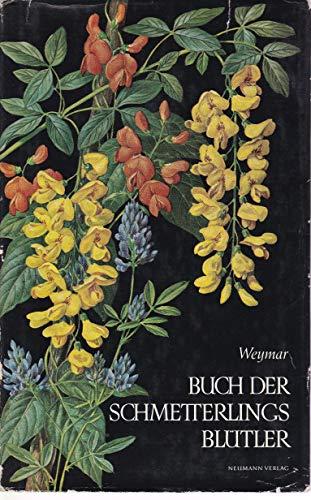 Buch der Schmetterlingsblütler Mimosen- und Johannisbrotbaumgewächs