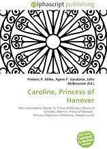 Best caroline princess of hanover Reviews