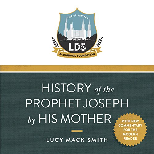 History of the Prophet Joseph by His Mother audiobook cover art