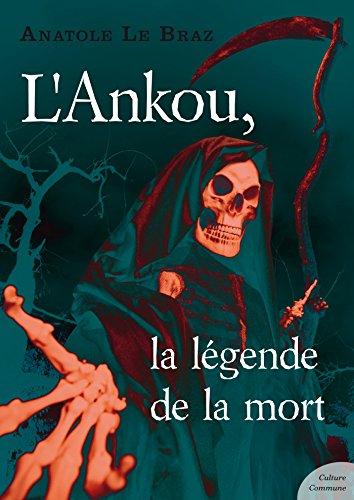 L Ankou La Legende De La Mort French Edition Kindle Edition By Le Braz Anatole Religion Spirituality Kindle Ebooks Amazon Com