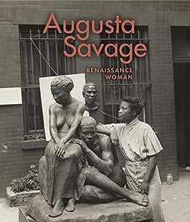 Augusta Savage: Renaissance Woman
