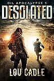 Desolated (Oil Apocalypse Book 5) (English Edition)