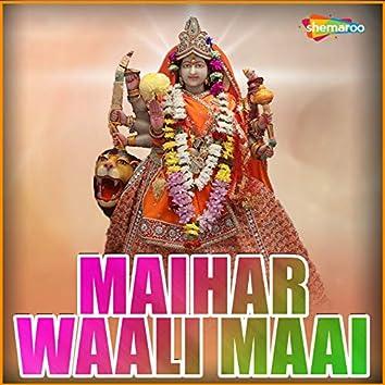 Maihar Waali Maai