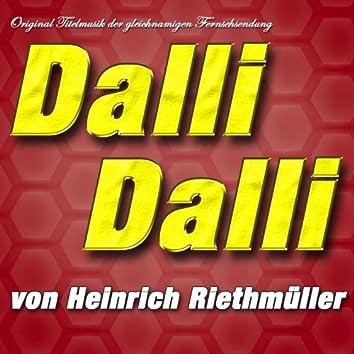 Dalli Dalli (Original Titelmusik der gleichnamigen Fernsehsendung)