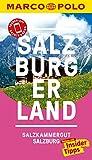 MARCO POLO Reiseführer Salzburg, Salzburger Land: Reisen mit Insider-Tipps. Inkl. kostenloser Touren-App und Event&News (MARCO POLO Reiseführer E-Book)