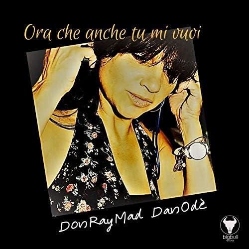 Don Ray Mad, Danodè
