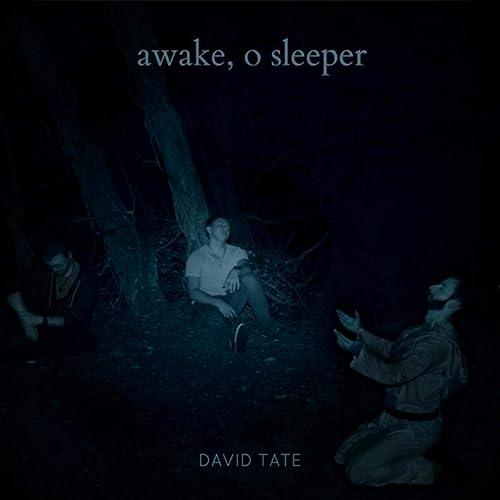 David Tate - Awake, O Sleeper (2020)