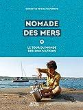 Nomade des mers - Le tour du monde des innovations low-tech