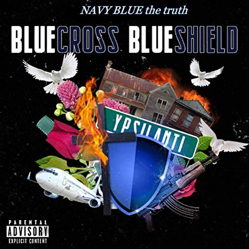Blue Cross Blue Shield [Explicit]