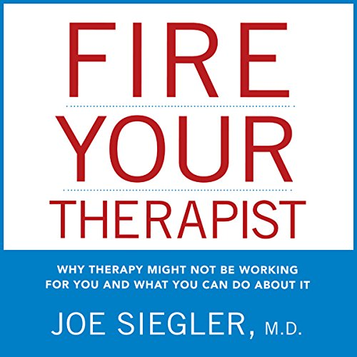 Fire Your Therapist audiobook cover art