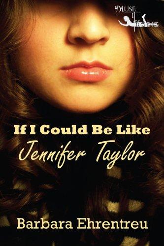 Book: If I Could Be Like Jennifer Taylor by Barbara Ehrentreu