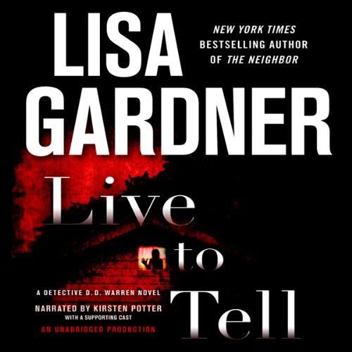 Live to Tell: A Detective D. D. Warren Novel audiobook cover art