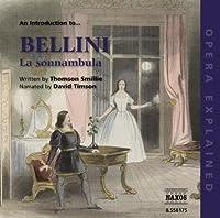 Introduction to Sonnambula: Opera Explained (2008-11-18)