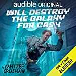 Will Destroy the Galaxy for Cash cover art