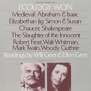 Ecology Won: Readings By Will Geer and Ellen Geer by Will Geer & Ellen (2012-05-30)