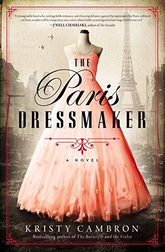 The Paris Dressmaker by [Kristy Cambron]