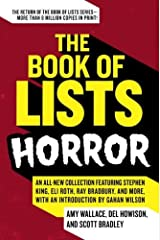The Book of Lists: Horror: An All-New Collection Featuring Stephen King, Eli Roth, Ray Bradbury, and More, with an Introduction by Gahan Wilson Kindle Edition