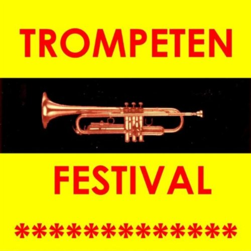 Trompeten Festival Der Volksmusik - Party Stimmung Non Stop - Trumpet