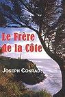 Le Frère-de-la-Côte par Conrad