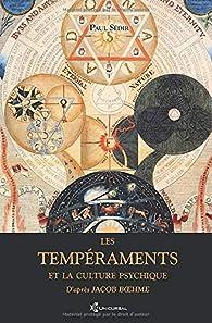 Les tempéraments et la culture psychique par Paul Sédir