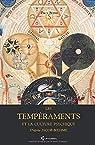 les Tempéraments et la Culture Psychique: D'après Jacob Bœhme par Sédir