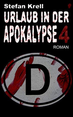 Urlaub in der Apokalypse 4: Horror-Thriller