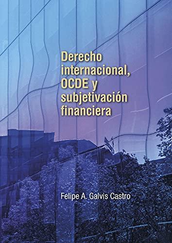 Derecho internacional, OCDE y subjetivación financiera