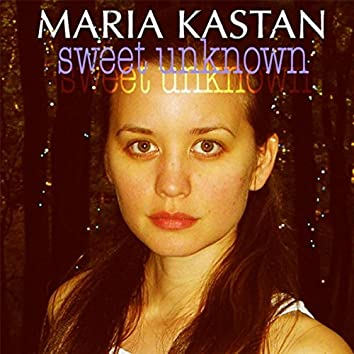 Sweet Unknown